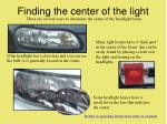 finding the center of the light