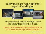 today there are many different types of headlights