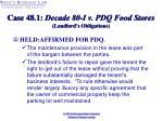 case 48 1 decade 80 i v pdq food stores landlord s obligations27