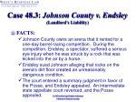 case 48 3 johnson county v endsley landlord s liability