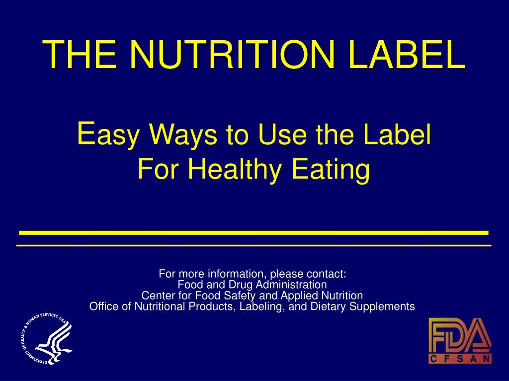 the nutrition label e asy ways to use the label for healthy eating l.