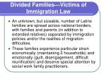 divided families victims of immigration law