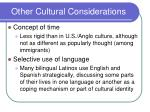other cultural considerations