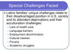 special challenges faced
