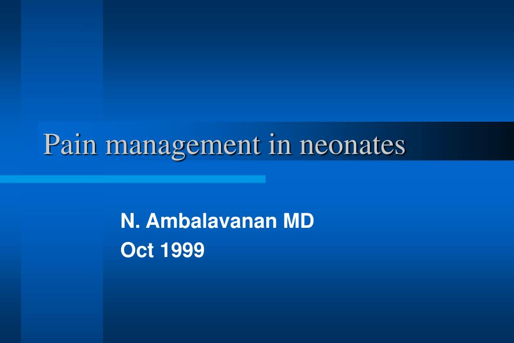 pain management in neonates l.