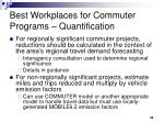 best workplaces for commuter programs quantification