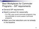 best workplaces for commuter programs sip requirements