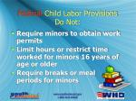 federal child labor provisions do not