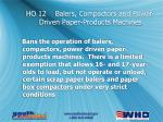 ho 12 balers compactors and power driven paper products machines