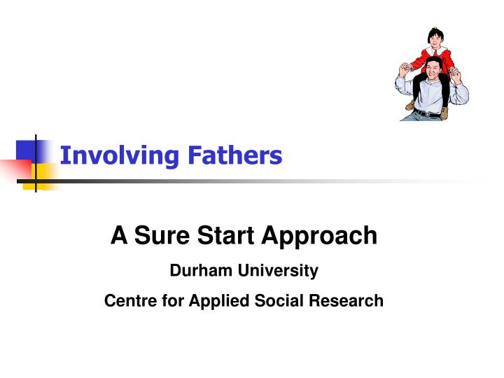 involving fathers n.
