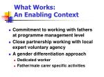 what works an enabling context