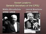 soviet leaders general secretary of the cpsu