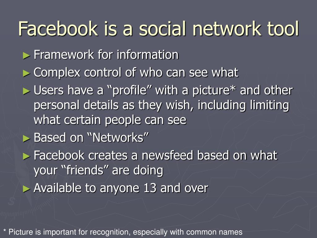 Facebook is a social network tool