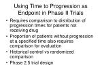 using time to progression as endpoint in phase ii trials