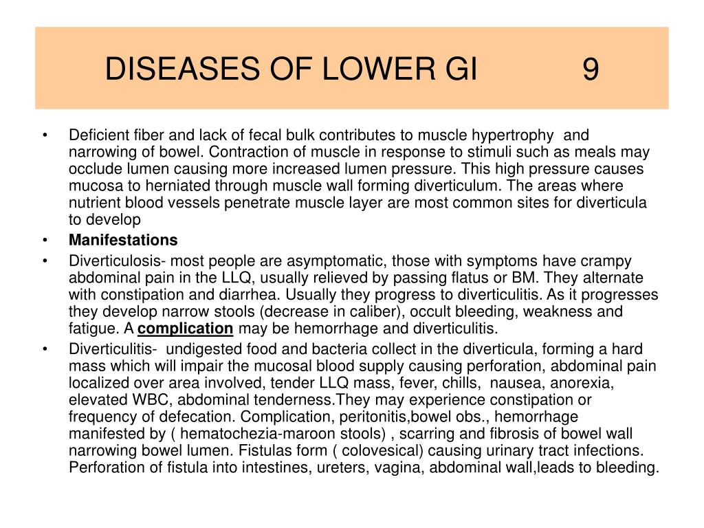 DISEASES OF LOWER GI            9