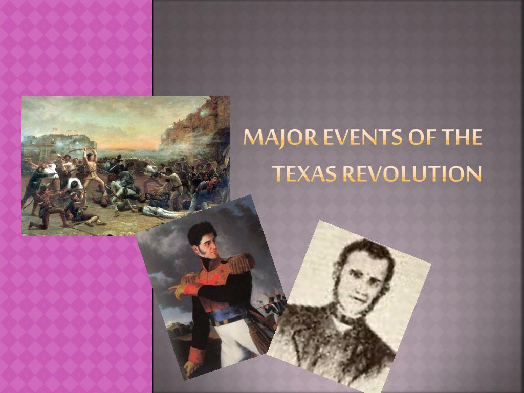 major events of the texas revolution l.