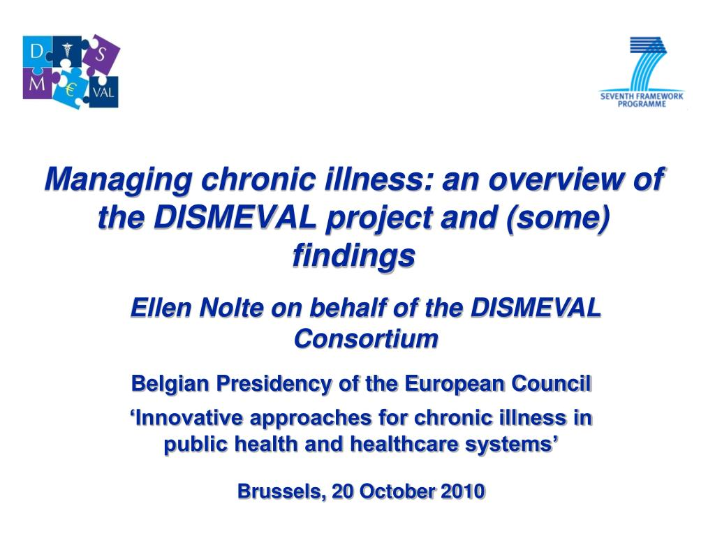 managing chronic illness an overview of the dismeval project and some findings l.
