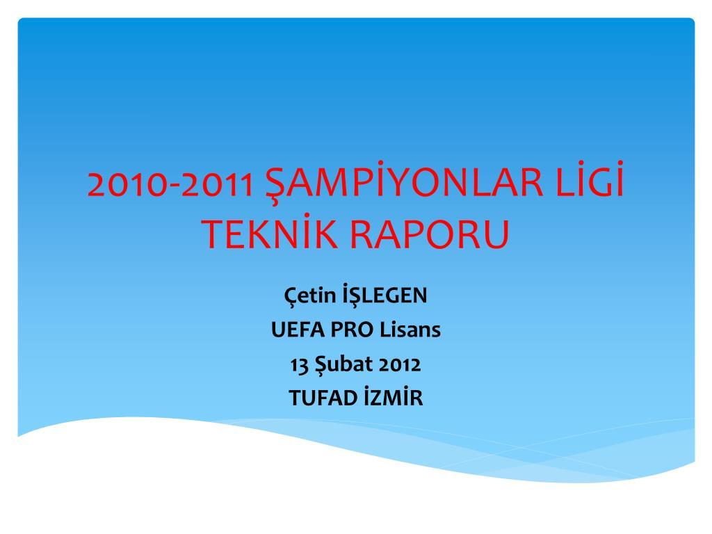 2010 2011 amp yonlar l g tekn k raporu l.