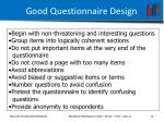 good questionnaire design