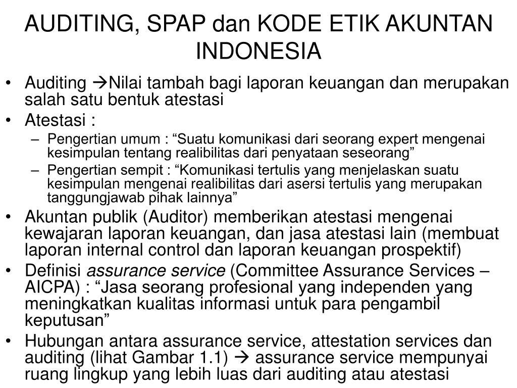 auditing spap dan kode etik akuntan indonesia l.