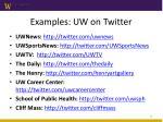 examples uw on twitter