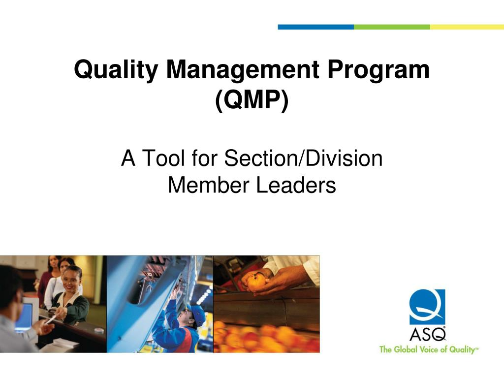 quality management program qmp a tool for section division member leaders l.
