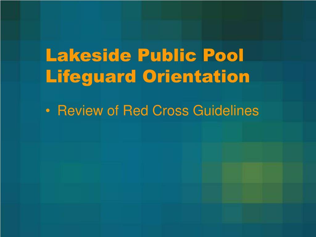 lakeside public pool lifeguard orientation l.