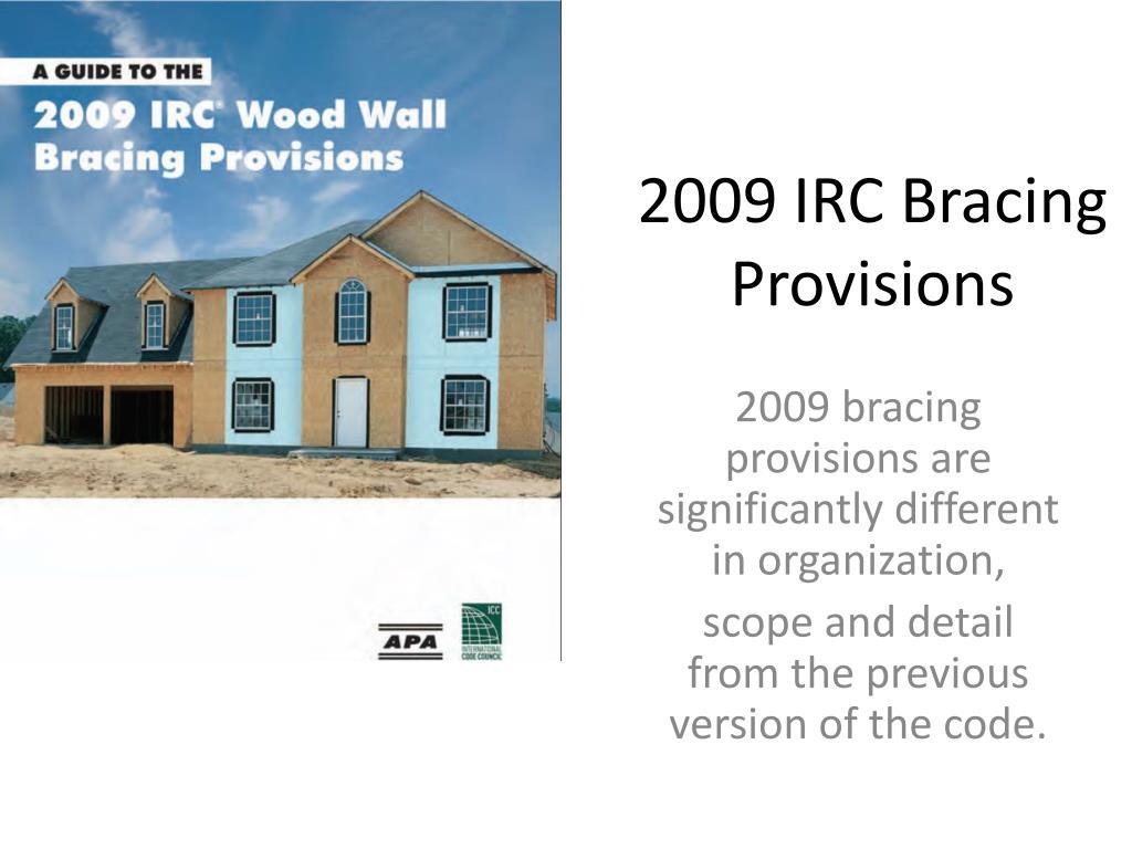 2009 irc bracing provisions l.