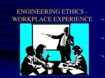 engineering ethics workplace experience