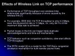 effects of wireless link on tcp performance