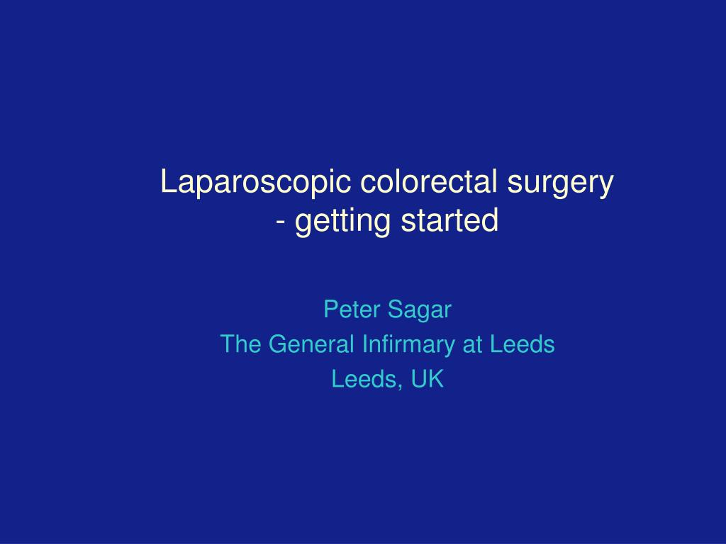 laparoscopic colorectal surgery getting started l.