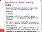 eportfolios to make learning visible