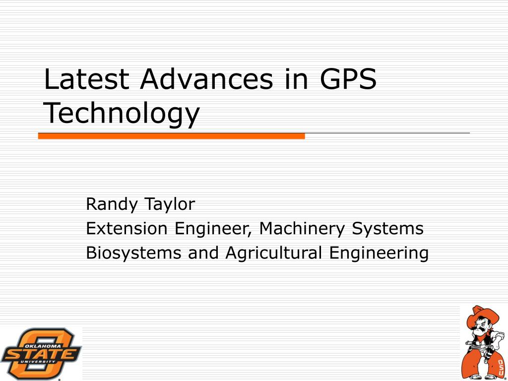latest advances in gps technology l.