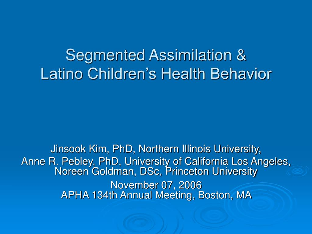segmented assimilation latino children s health behavior l.