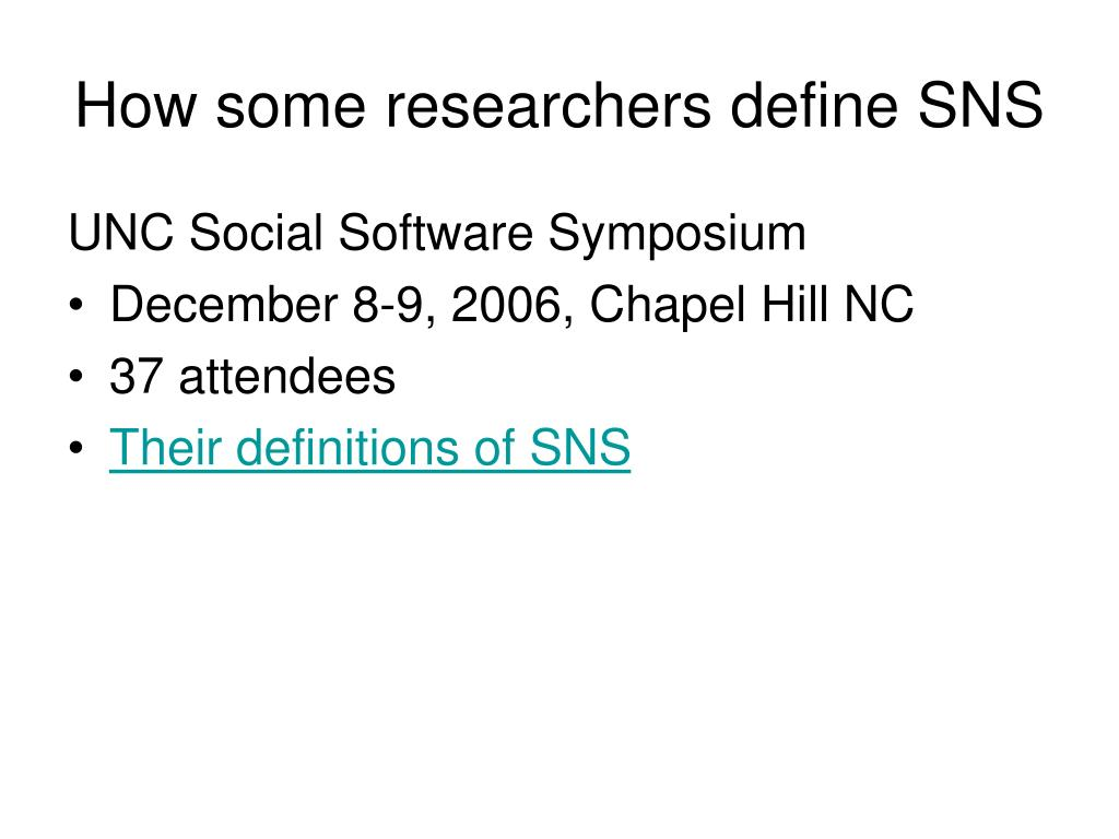 How some researchers define SNS