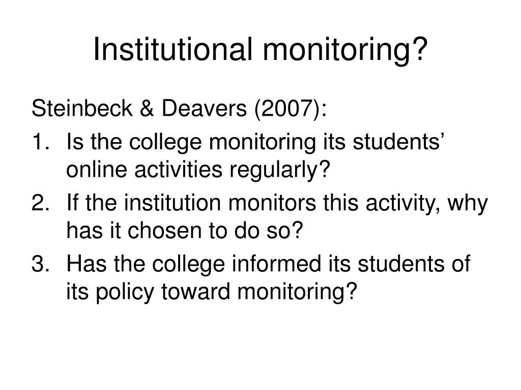 Institutional monitoring?
