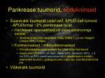 pankrease tuumorid endokriinsed