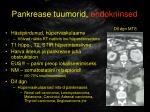 pankrease tuumorid endokriinsed23