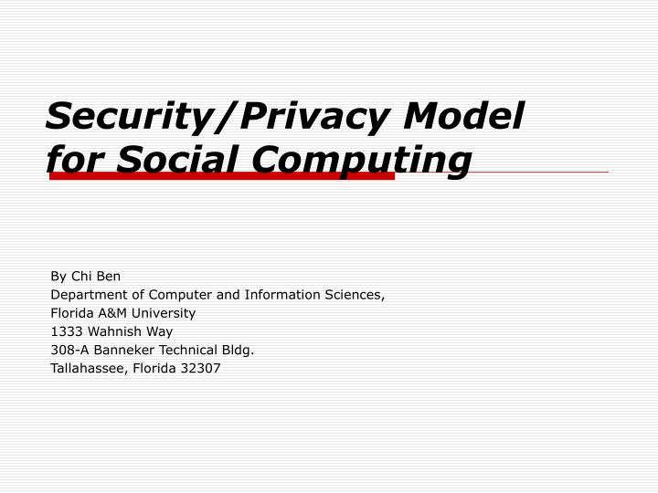 Security privacy model for social computing