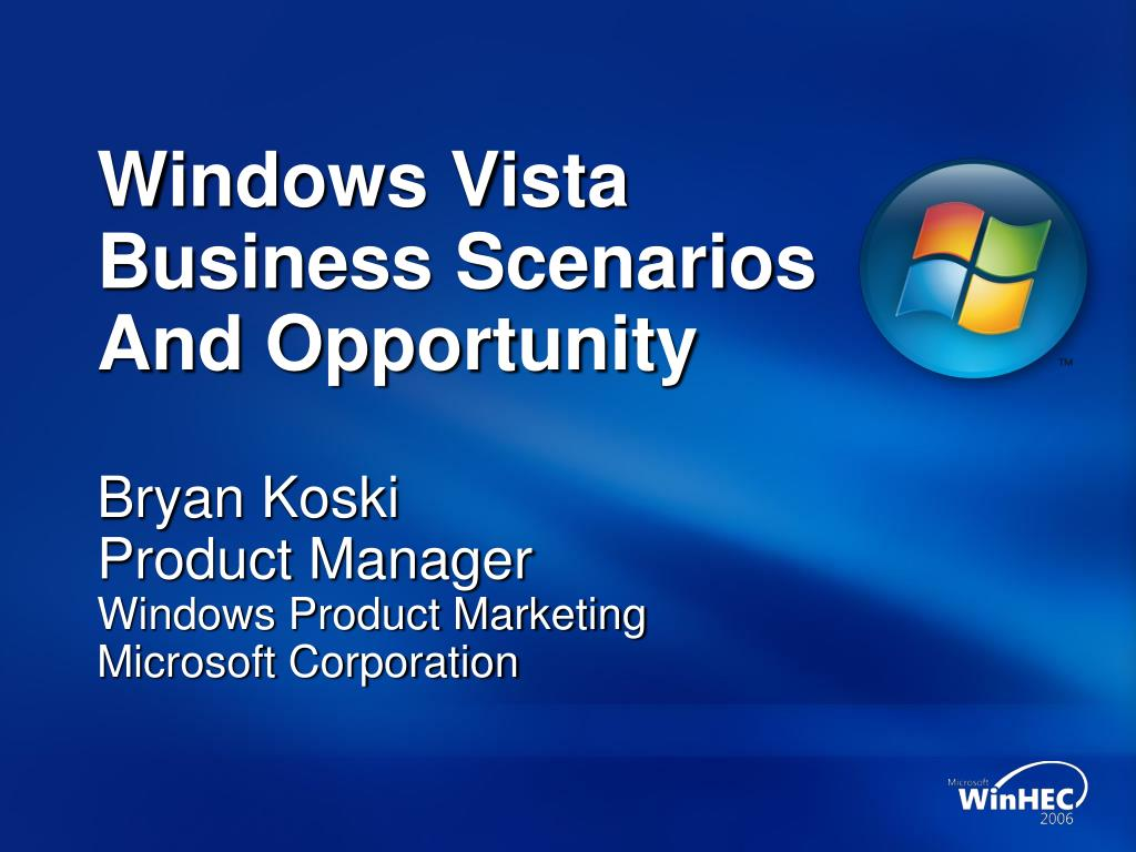 windows vista business scenarios and opportunity l.