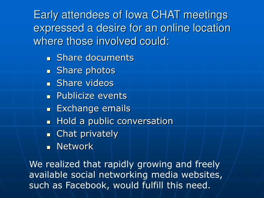 Early attendees of Iowa CHAT meetings expressed a desire for an online location