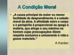 a condi o moral