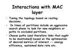 interactions with mac layer
