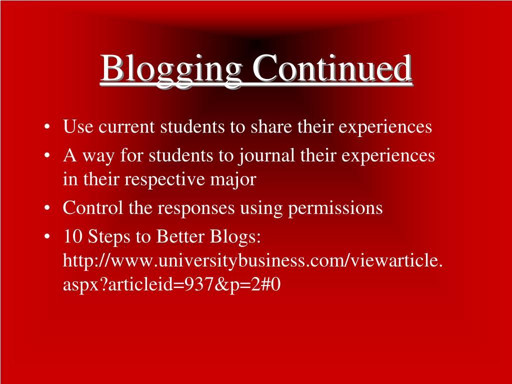 Blogging Continued