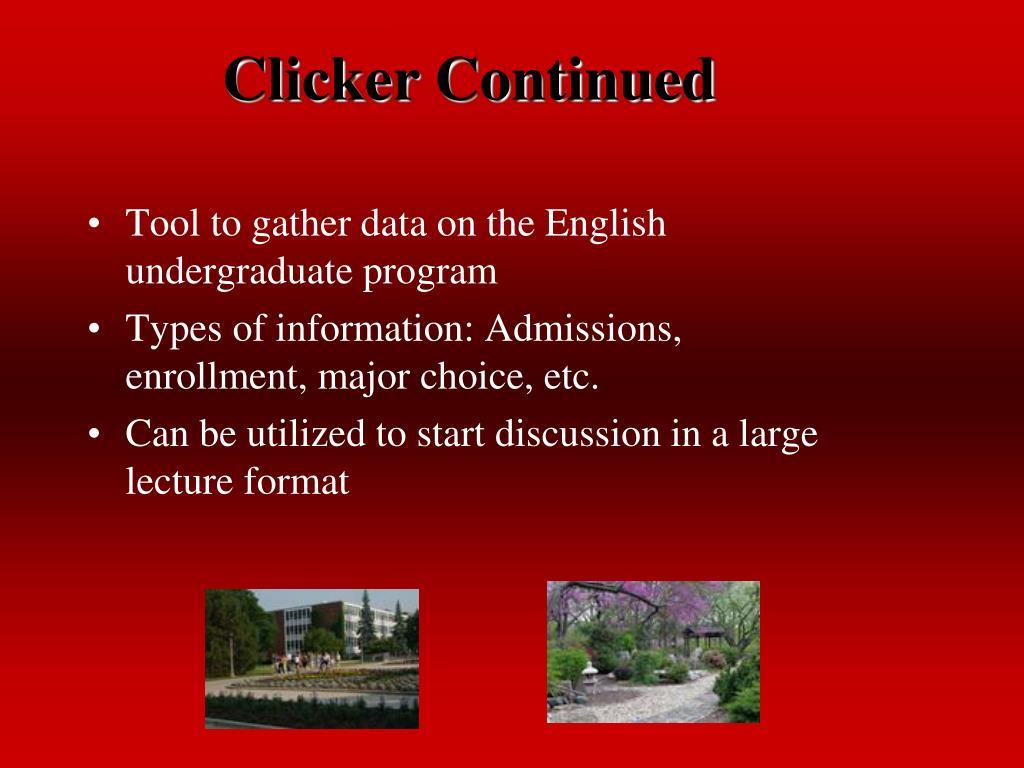 Clicker Continued