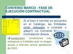 convenio marco fase de ejecuci n contractual