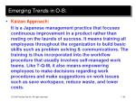 emerging trends in o b