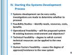 iv starting the systems development process
