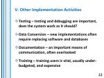 v other implementation activities