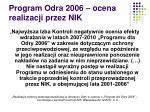 program odra 2006 ocena realizacji przez nik